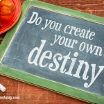 How To Be The Maker Of Your Relationship Destiny